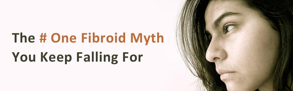 Fibroid Myth