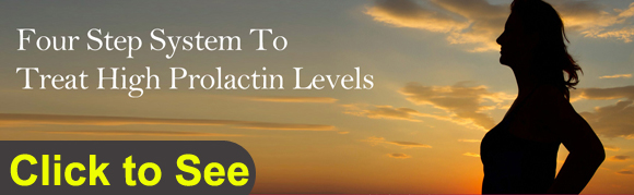 how to treat high prolactin levels High prolactin levels can also cause milk discharge the goals of treatment are to lower the level of prolactin in the blood to normal and to decrease the.
