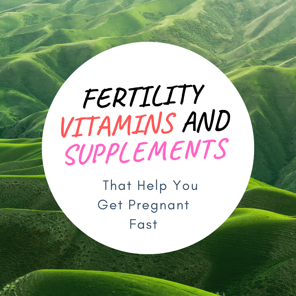Fertility Vitamins and Supplements